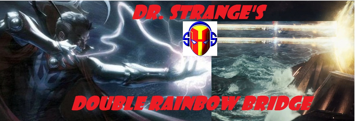 #38: Dr. Strange's Double Rainbow Bridge