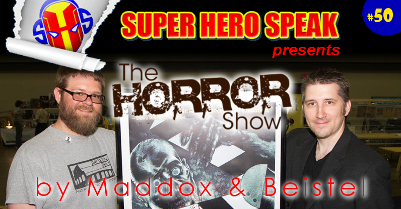 #50: The Horror Show
