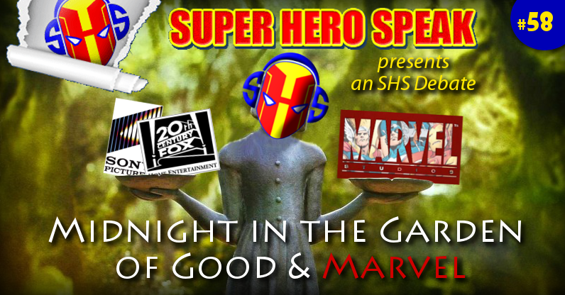 #58: Midnight in the Garden of Good and Marvel