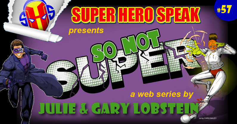#57: So Not Super