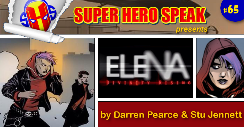 #65: Elena: Divinity Rising