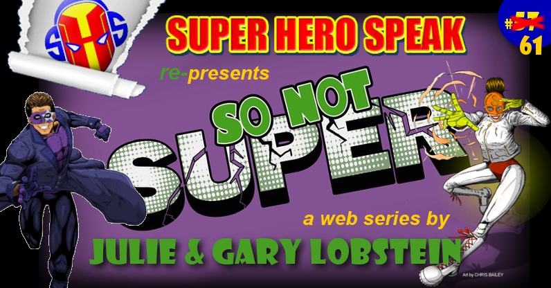 #61: So Not Super (Take 2)