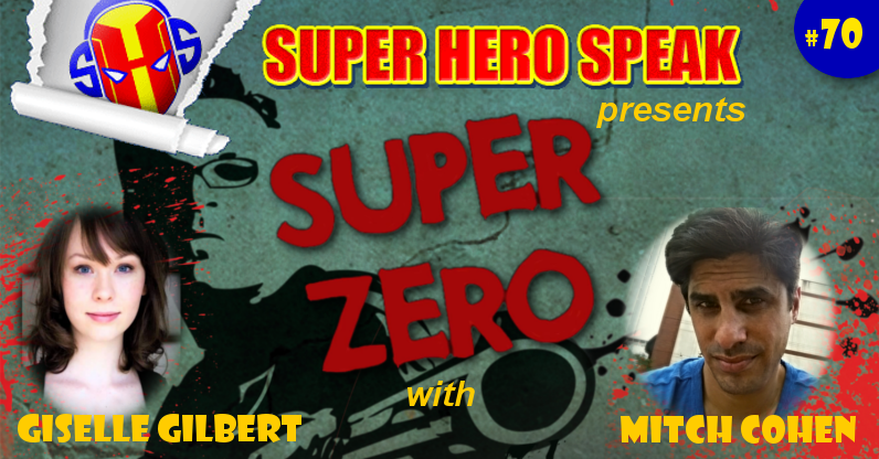 #70: Super Zero – Bad Ass Zombie Apocalypse Short Film