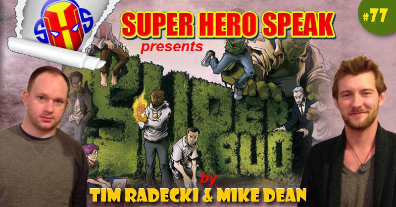 #77: Super-Bud (Mike Dean and Tim Radecki)