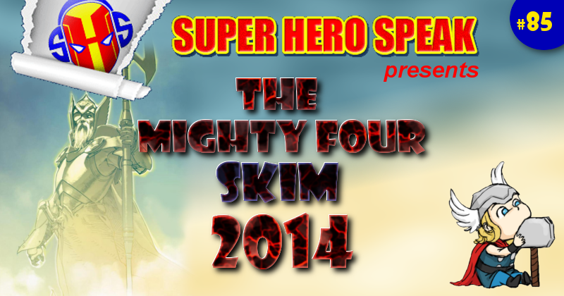 #85: The Mighty Four Skim 2014