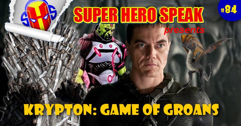 #84: Krypton: Game of Groans