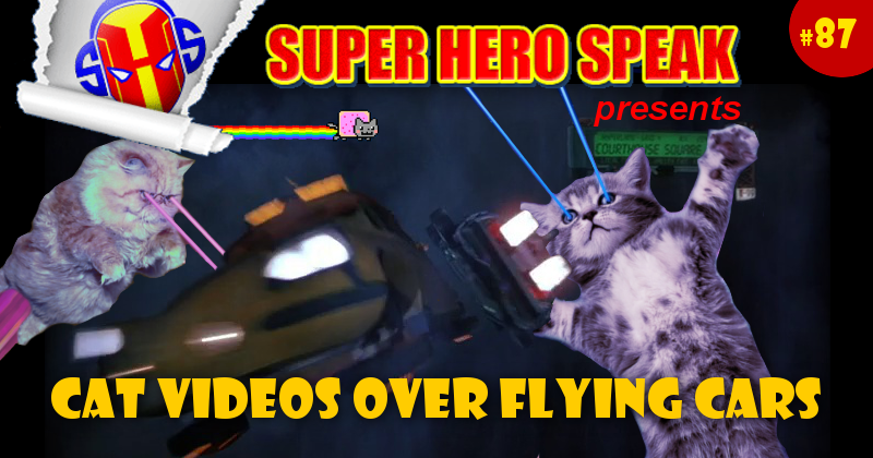 #87: Cat videos over flying cars