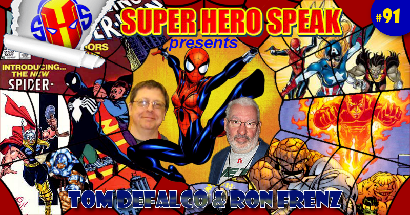 #91: Tom Defalco and Ron Frenz