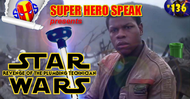 #136: Star Wars Revenge of the Plumbing Technician