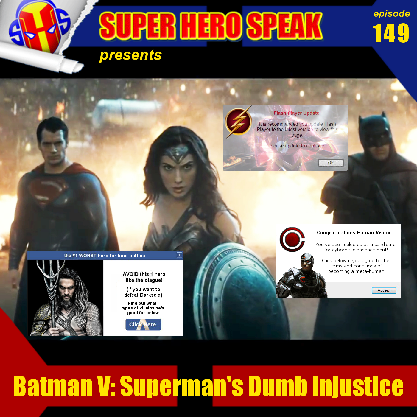 #149: Batman V: Superman's Dumb Injustice