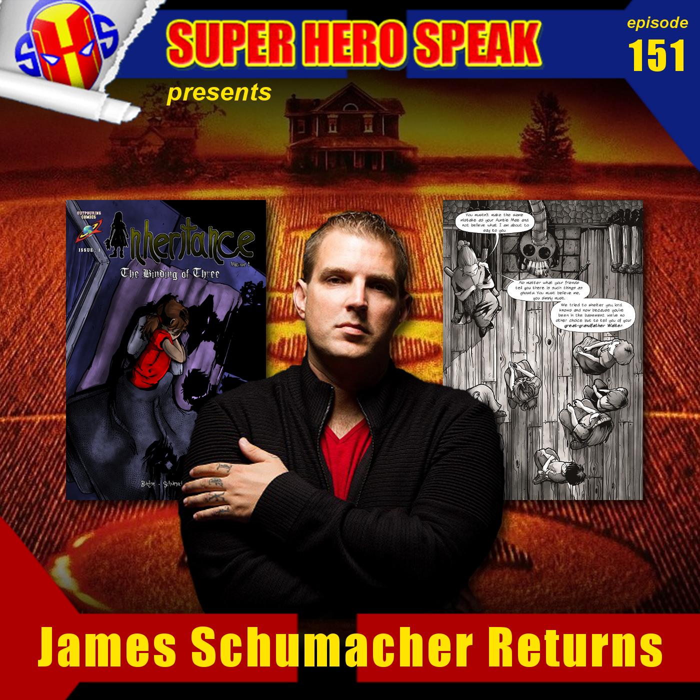 #151: James Schumacher Returns