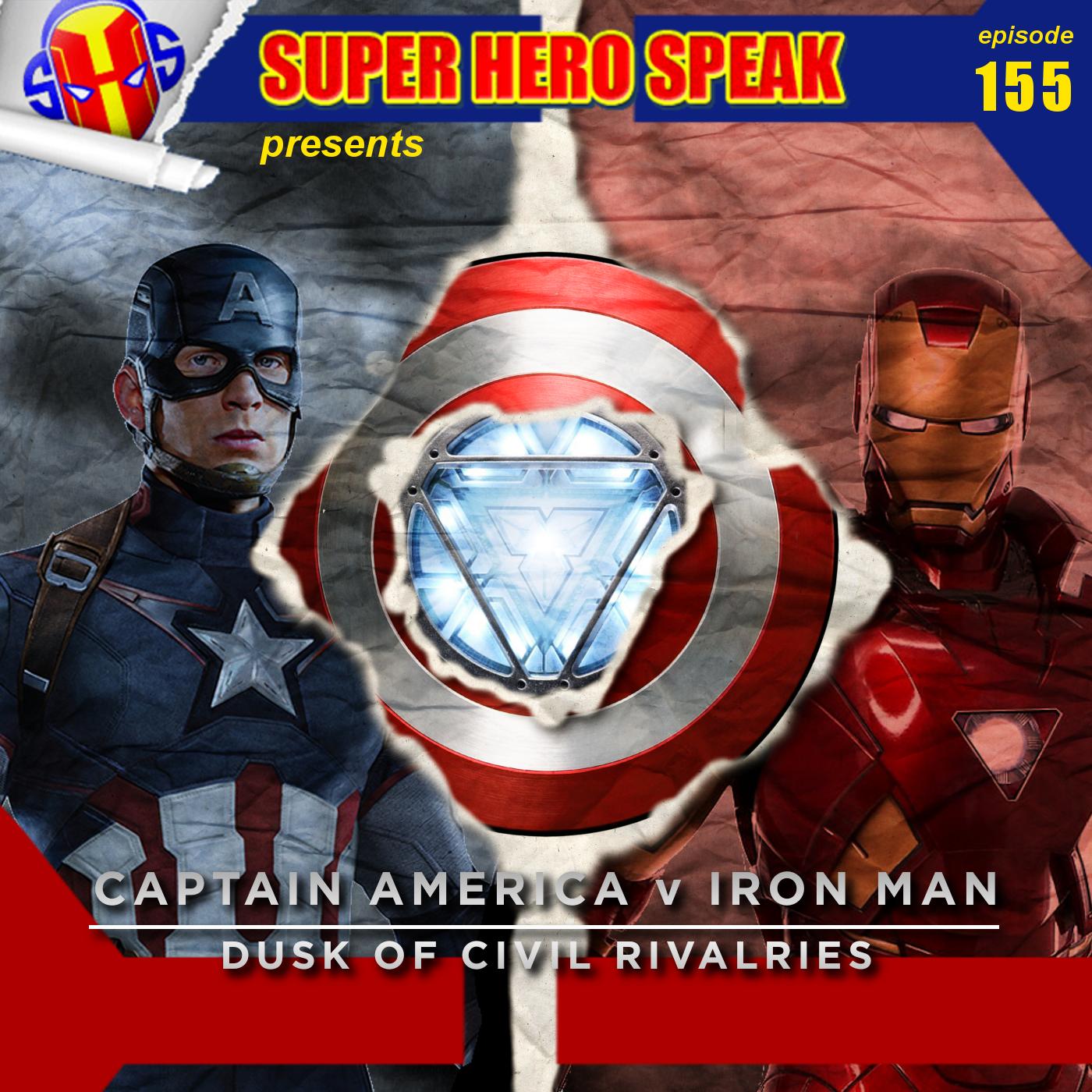 #155: Captain America v Iron Man: Dusk of Civil Rivalries