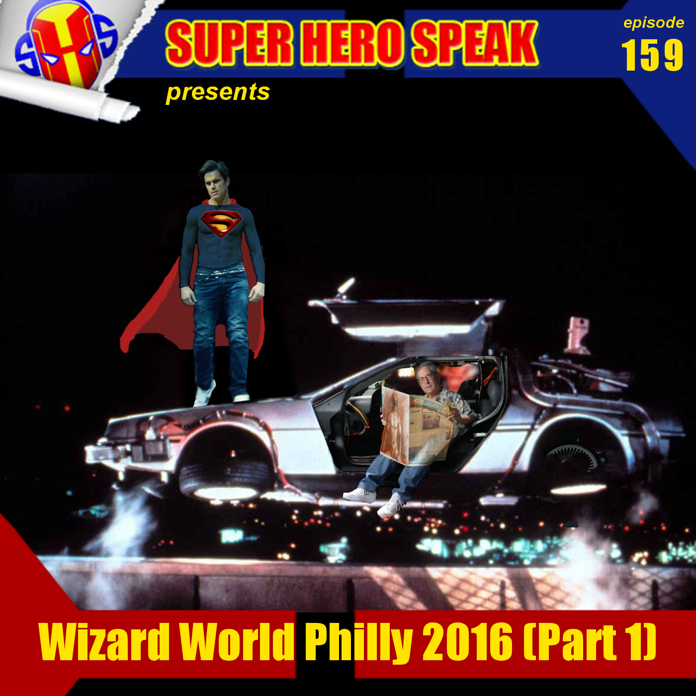 #159: Wizard World Philly 2016 Part 1