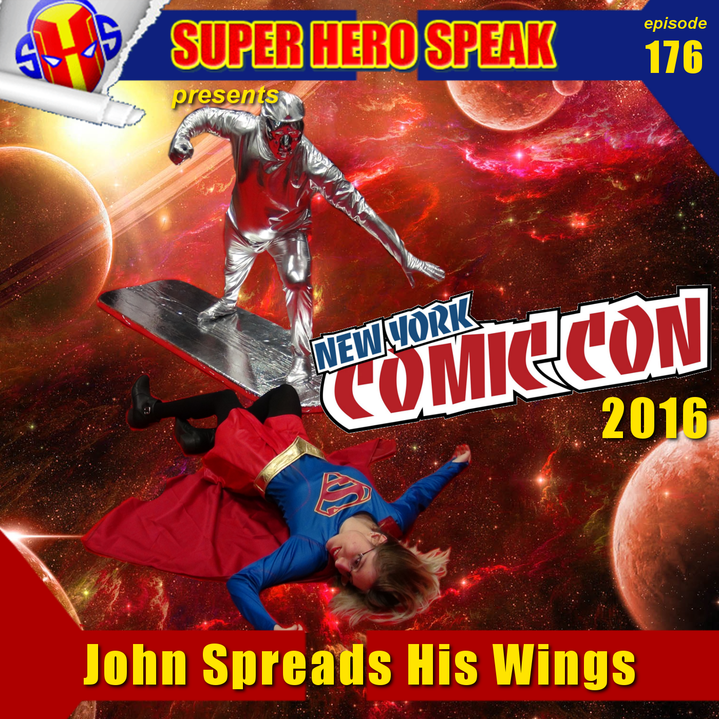#176: John Spreads His Wings (NYCC 2016)