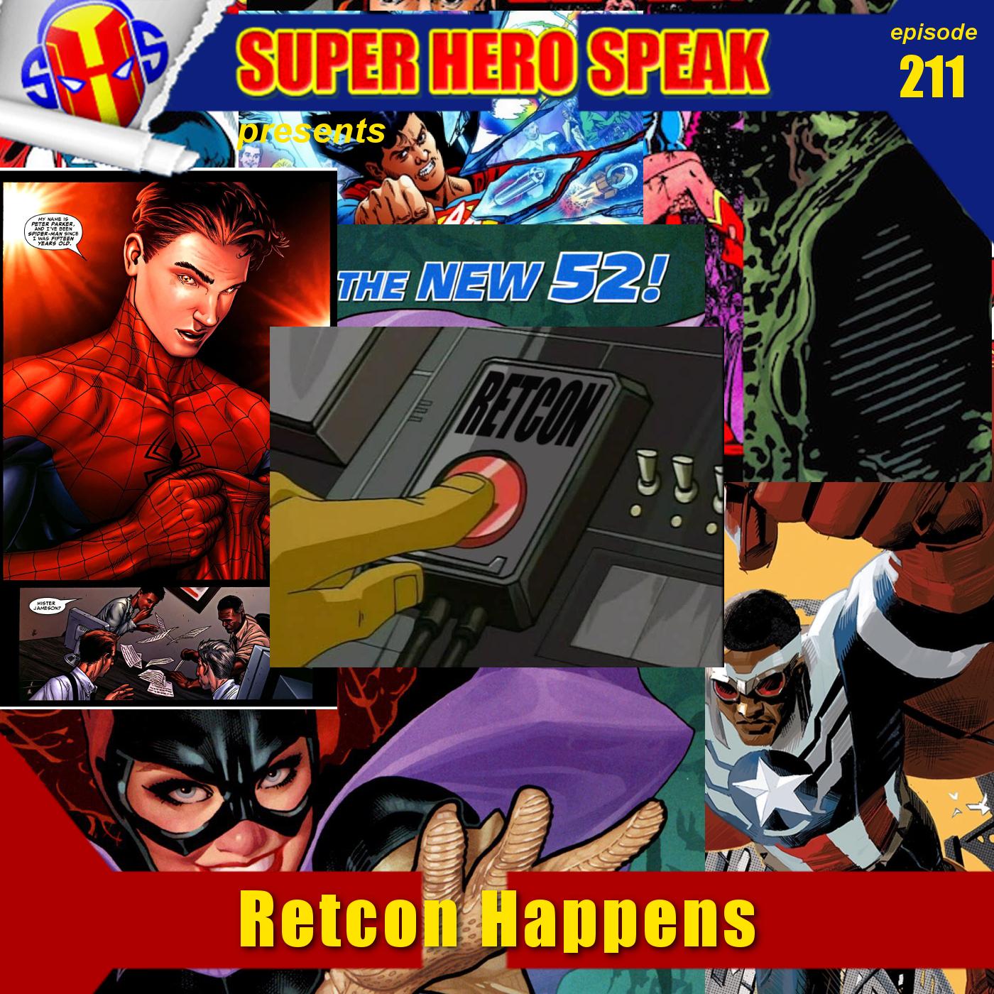 #211: Retcon Happens