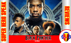 Review: Black Panther (Spoilers)